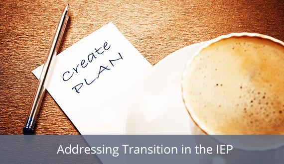Key components of a high quality transition plan and practical strategies for involving your students and other IEP team members in the development process.
